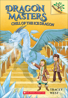 Chill of the Ice Dragon (Dragon Masters #9) Cover Image
