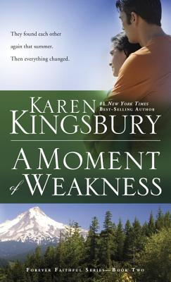 A Moment of Weakness (Forever Faithful #2) Cover Image