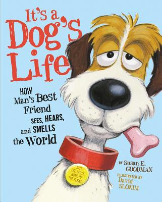 It's a Dog's Life: How Man's Best Friend Sees, Hears, and Smells the World Cover Image