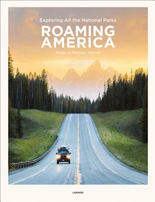 Roaming America: Exploring All the National Parks Cover Image