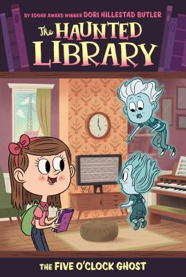 The Five O'Clock Ghost #4 (The Haunted Library #4) Cover Image