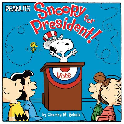 Snoopy for President! (Peanuts) Cover Image