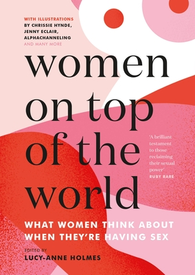 Women On Top of the World: What Women Think About When They're Having Sex Cover Image