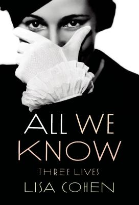 All We Know: Three Lives Cover Image