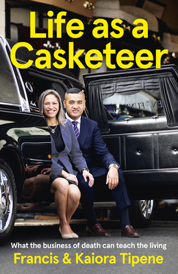 Life as a Casketeer: What the Business of Death Can Teach the Living Cover Image
