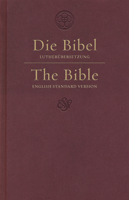ESV German/English Parallel Bible (Luther/ESV, Dark Red) Cover Image