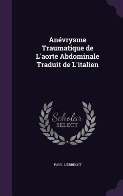 Anevrysme Traumatique de L'Aorte Abdominale Traduit de L'Italien Cover Image