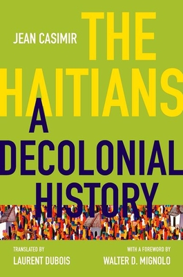 The Haitians: A Decolonial History Cover Image