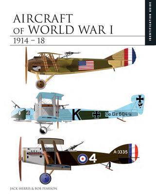 Aircraft of World War I 1914-18 Cover Image