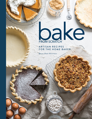 Bake from Scratch (Vol 2): Artisan Recipes for the Home Baker Cover Image