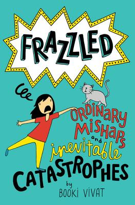 Frazzled #2: Ordinary Mishaps and Inevitable Catastrophes Cover Image