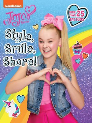 Style, Smile, Share! (JoJo Siwa) Cover Image