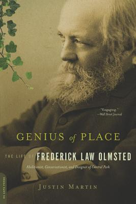 Genius of Place: The Life of Frederick Law Olmsted (A Merloyd Lawrence Book) Cover Image