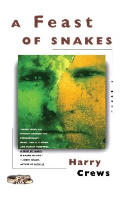 A Feast of Snakes: A Novel Cover Image