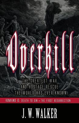 Overkill 2: Romans 6: Death to Sin, The First Resurrection Cover Image