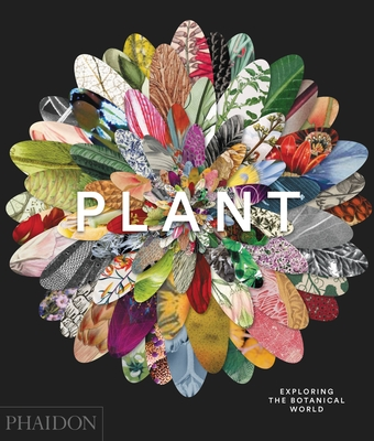 Plant: Exploring the Botanical World Cover Image