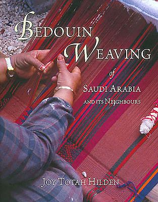 Bedouin Weaving of Saudi Arabia and Its Neighbours Cover Image
