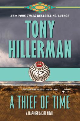 A Thief of Time: A Leaphorn and Chee Novel Cover Image