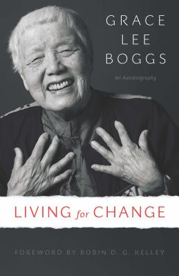 Living for Change: An Autobiography (Posthumanities) Cover Image