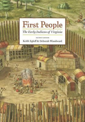 First People: The Early Indians of Virginia Cover Image
