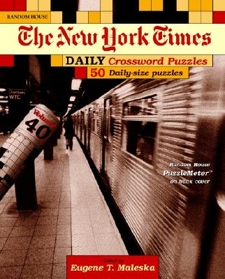 New York Times Daily Crossword Puzzles, Volume 40 Cover Image
