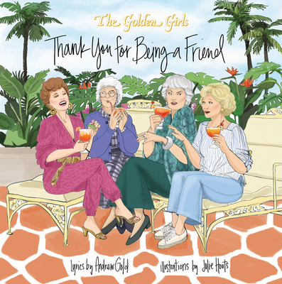 Golden Girls: Thank You For Being A Friend Cover Image