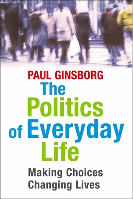 The Politics of Everyday Life Cover