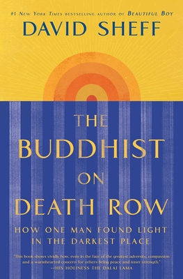 The Buddhist on Death Row: How One Man Found Light in the Darkest Place Cover Image