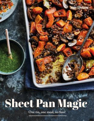 Sheet Pan Magic: One Pan, One Meal, No Fuss! Cover Image