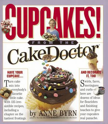 Cupcakes!: From the Cake Mix Doctor Cover Image