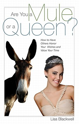 Are You a Mule or a Queen? Cover