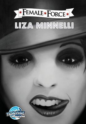 Female Force: Liza Minnelli Cover Image