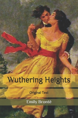 Wuthering Heights: Original Text Cover Image