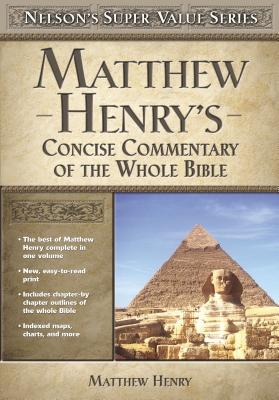 Matthew Henry's Concise Commentary on the Whole Bible (Super Value) Cover Image