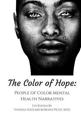 The Color of Hope: People of Color Mental Health Narratives Cover Image
