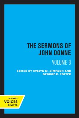 The Sermons of John Donne, Volume VIII Cover Image