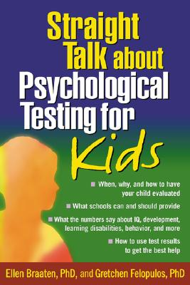 Straight Talk about Psychological Testing for Kids Cover Image