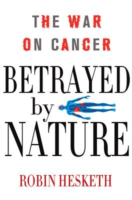 Cover for Betrayed by Nature