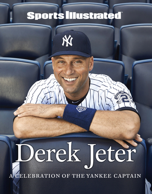 Sports Illustrated Derek Jeter: A Celebration of the Yankee Captain Cover Image