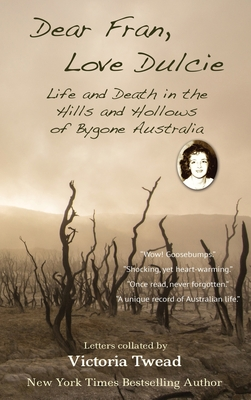 Dear Fran, Love Dulcie: Life and Death in the Hills and Hollows of Bygone Australia Cover Image