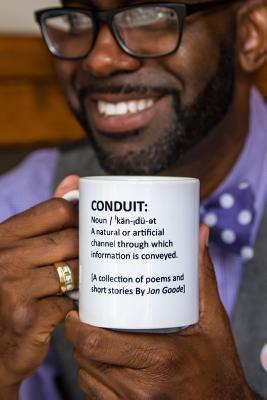 Conduit: [A Collection of Poems and Short Stories by Jon Goode] Cover Image