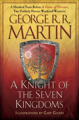 A Knight of the Seven Kingdoms (A Song of Ice and Fire) Cover Image