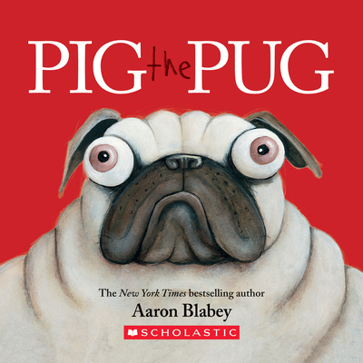 Pig the Pug: A Board Book Cover Image