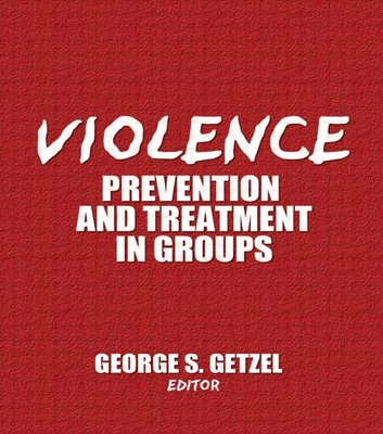 Violence: Prevention and Treatment in Groups Cover Image