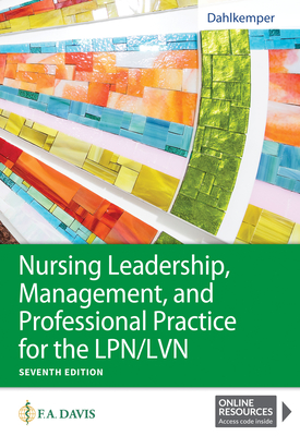 Nursing Leadership, Management, and Professional Practice for the Lpn/LVN Cover Image