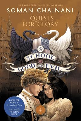 The School for Good and Evil #4: Quests for Glory Cover Image