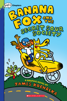 Banana Fox and the Secret Sour Society: Graphix Chapters Book  (Banana Fox #1) Cover Image