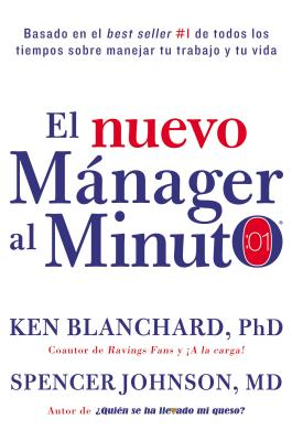 nuevo mánager al minuto (One Minute Manager - Spanish Edition): El método gerencial más popular del mundo Cover Image