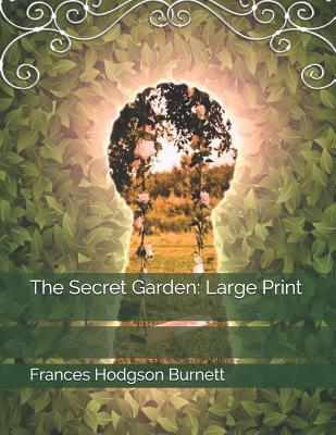 The Secret Garden: Large Print Cover Image