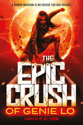 The Epic Crush of Genielo by F.C. Yee